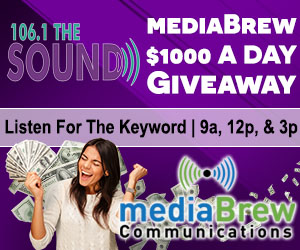mediaBrew's $1000 a Day Giveaway on Sunny 101.9